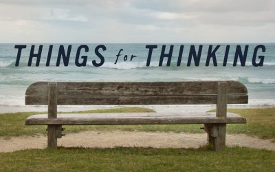 Things for Thinking (April 22nd)