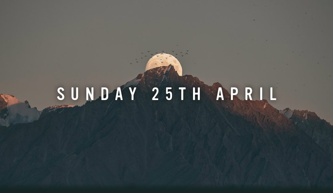 Prep for Sunday 25th April 2021