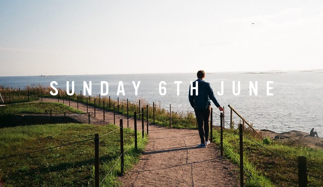 Prep for Sunday 6th June 2021